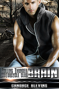 Brain (Rolling Thunder Motorcycle Club 2) by Candace Blevins