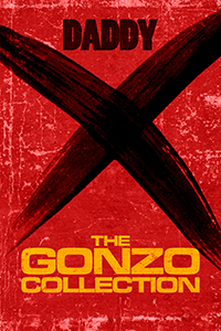 The Gonzo Collection by Daddy X