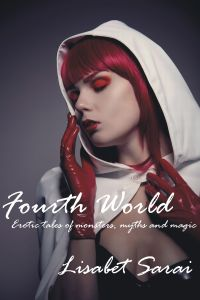 Fourth World: Erotic Paranormal Tales by Lisabet Sarai